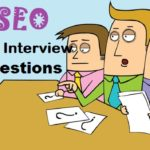 Top SEO Interview Questions & Answers Guide 2018