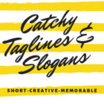 How to Create Catchy Taglines and Slogans