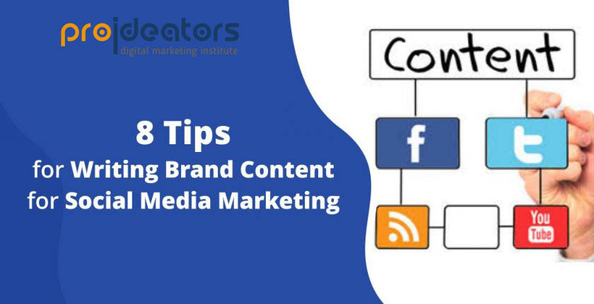 5 Tips of Writing Brand Content for Social Media Marketing ProiDeators